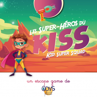 Escape game Les Super-Héros du KISS